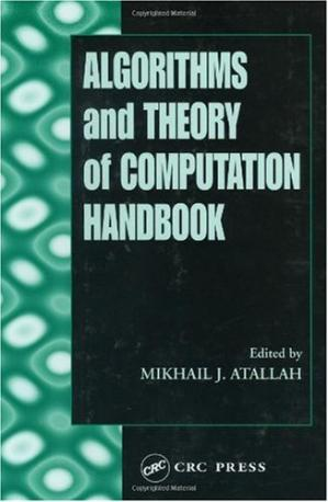 Book cover Algorithms and theory of computation handbook