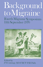 Book cover Background to Migraine: Fourth Migraine Symposium September 11th, 1970