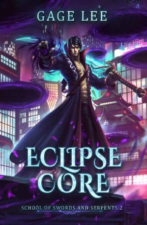 Book cover Eclipse Core (School of Swords and Serpents Book 2)