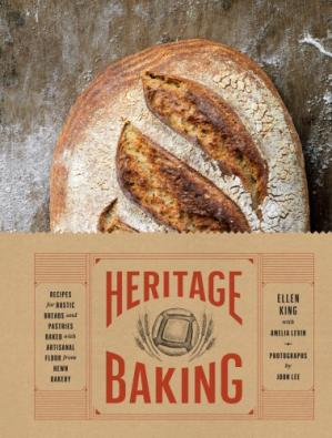 Book cover Heritage Baking: Recipes for Rustic Breads and Pastries Baked with Artisanal Flour from Hewn Bakery