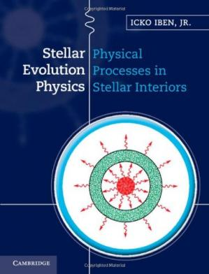 Buchdeckel Stellar Evolution Physics, Vol. 1: Physical Processes in Stellar Interiors