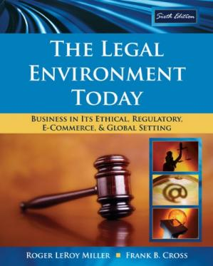 Portada del libro The Legal Environment Today: Business In Its Ethical, Regulatory, E-Commerce, and Global Setting , Sixth Edition