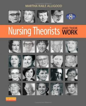 Book cover Nursing Theorists and Their Work, 8e