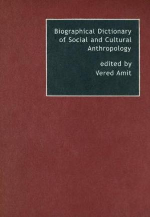 Book cover Biographical Dictionary of Social and Cultural Anthropology