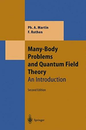 Book cover Many-Body Problems and Quantum Field Theory: An Introduction
