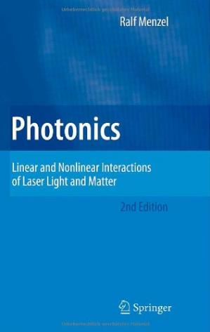 A capa do livro Photonics: Linear and Nonlinear Interactions of Laser Light and Matter
