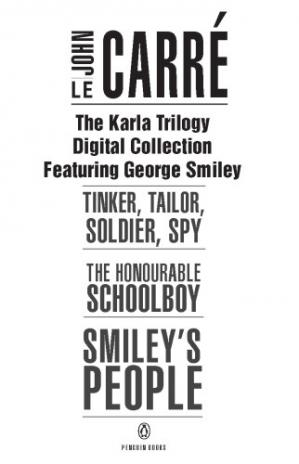 Book cover The Karla Trilogy (Tinker, Tailor, Soldier, Spy; The Honourable Schoolboy; Smiley's People)