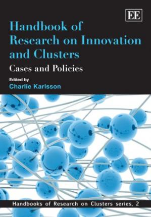 Copertina Handbook of Research on Innovation and Cluster: Cases and Policies