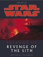 Book cover The art of Star wars, episode III, revenge of the Sith