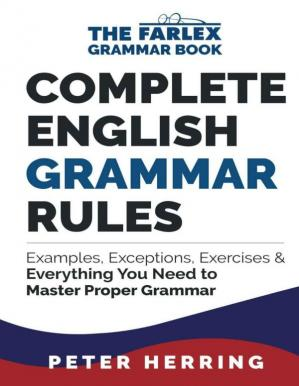 Book cover Complete English Grammar Rules: Examples, Exceptions & Everything You Need to Master Proper Grammar