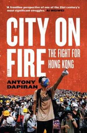 city on fire the fight for hong kong