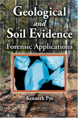 Обложка книги Geological and Soil Evidence: Forensic Applications