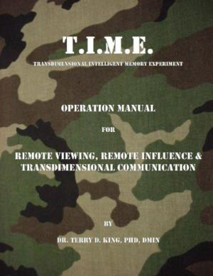 Book cover T.I.M.E. Operation Manual for Remote Viewing,Remote Influence & Transdimensional Communication