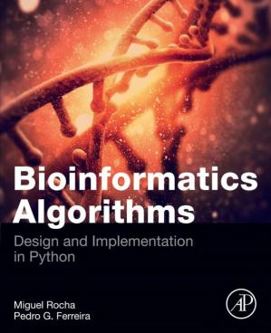 Book cover Bioinformatics Algorithms: Design and Implementation in Python