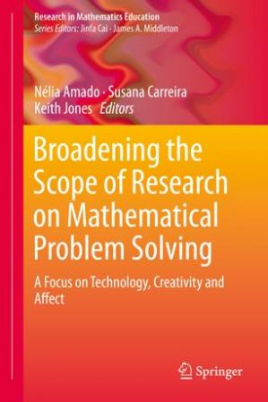 A capa do livro Broadening the Scope of Research on Mathematical Problem Solving: A Focus on Technology, Creativity and Affect