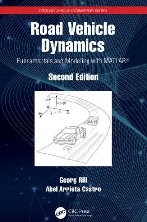 Book cover Road Vehicle Dynamics: Fundamentals and Modeling with MATLAB®