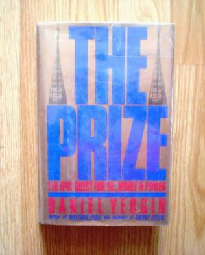 Book cover The Prize: The Epic Quest for Oil, Money and Power