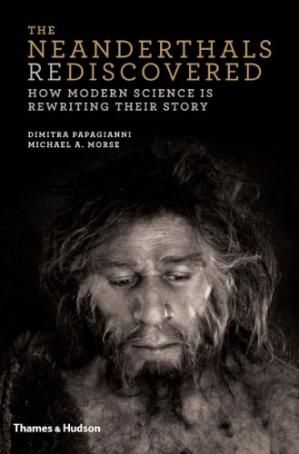 书籍封面 The Neanderthals Rediscovered: How Modern Science Is Rewriting Their Story