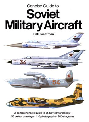 Book cover Concise Guide to Soviet Military Aircraft