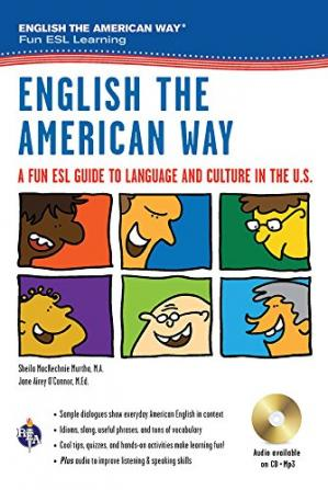 Book cover English the American Way: A Fun ESL Guide to Language & Culture in the U.S. w/Audio CD & MP3