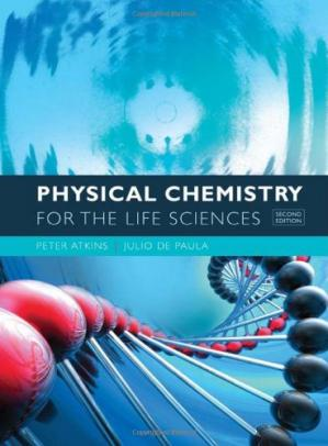 Book cover Physical Chemistry for the Life Sciences