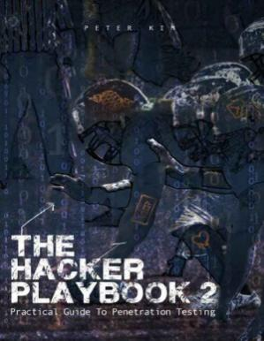 Copertina The Hacker Playbook 2  Practical Guide To Penetration Testing