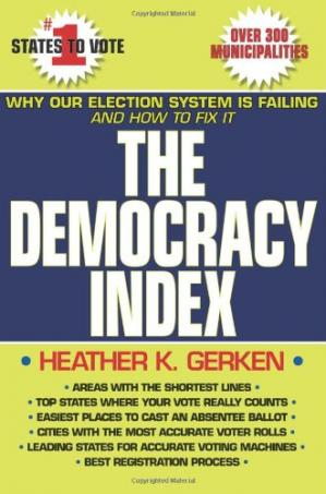 पुस्तक कवर The Democracy Index: Why Our Election System Is Failing and How to Fix It