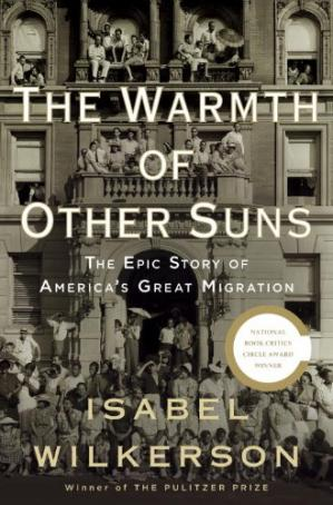 Book cover The Warmth of Other Suns: The Epic Story of America's Great Migration