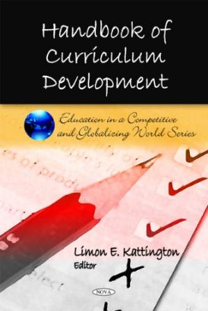 Book cover Handbook of Curriculum Development (Education in a Competitive and Globalizing World)