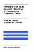 წიგნის ყდა Principles of VLSI System Planning:: A Framework for Conceptual Design