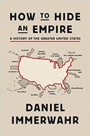 A capa do livro How to Hide an Empire: A History of the Greater United States