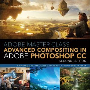 Book cover Adobe Master Class: Advanced Compositing in Adobe Photoshop CC: Bringing the Impossible to Reality, 2nd Edition