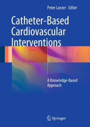 Copertina Catheter-Based Cardiovascular Interventions: A Knowledge-Based Approach