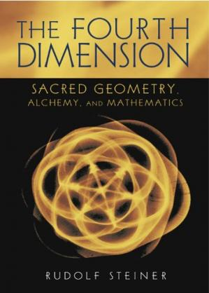 Book cover The Fourth Dimension: Sacred Geometry, Alchemy, and Mathematics