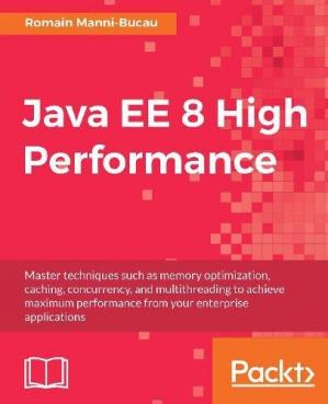 Book cover Java EE 8 High Performance