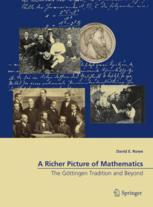 Portada del libro  A Richer Picture of Mathematics: The Göttingen Tradition and Beyond