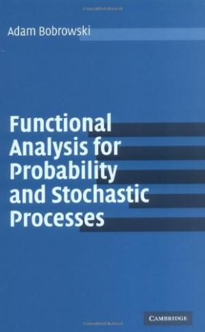 Copertina Functional Analysis for Probability and Stochastic Processes: An Introduction