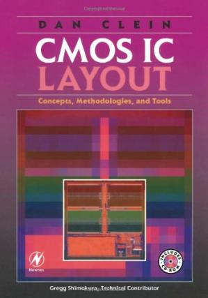 Book cover CMOS IC Layout: Concepts, Methodologies, and Tools