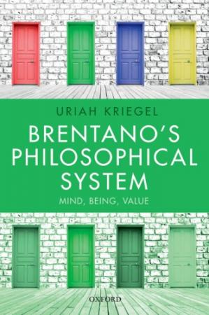 表紙 Brentano's Philosophical System: Mind, Being, Value