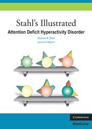 Book cover Stahl's Illustrated Attention Deficit Hyperactivity Disorder