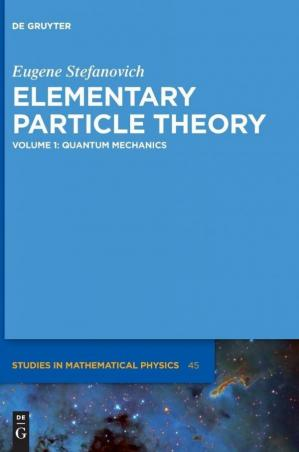 Book cover Elementary Particle Theory, Volume 1: Quantum Mechanics