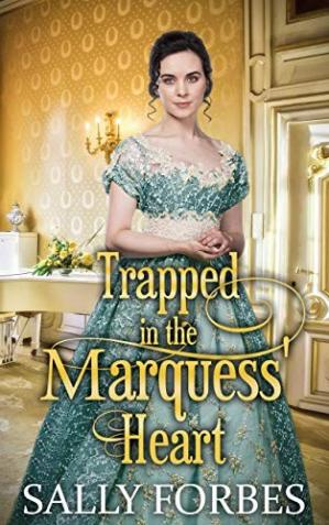 Book cover Trapped in the Marquess' Heart
