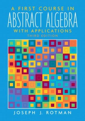 Обкладинка книги A First Course in Abstract Algebra with Applications, 3rd Edition