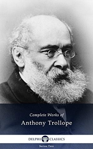 Book cover Delphi Complete Works of Anthony Trollope