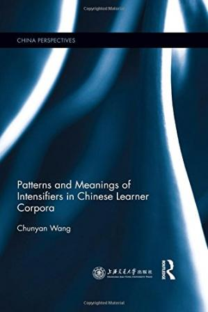 A capa do livro Patterns and Meanings of Intensifiers in Chinese Learner Corpora