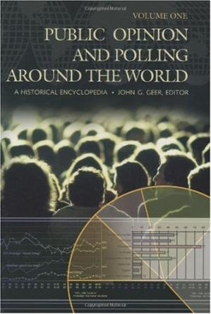 Book cover Public Opinion and Polling around the World: A Historical Encyclopedia a Two Volume set