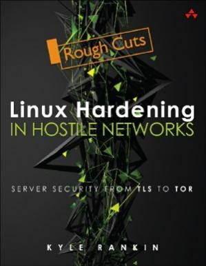 A capa do livro Linux Hardening in Hostile Networks.  Server Security from TLS to Tor
