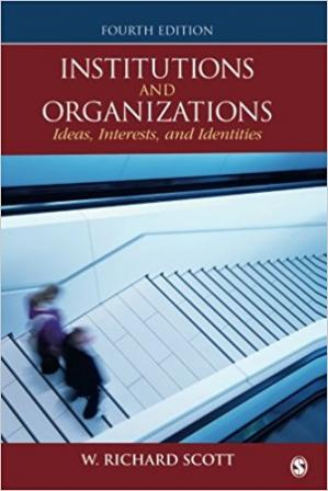 Book cover Institutions and organizations: ideas, interests and identities
