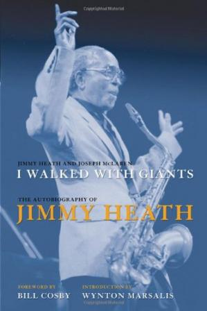 书籍封面 I walked with giants : the autobiography of Jimmy Heath
