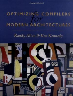 Copertina Optimizing Compilers for Modern Architectures: A Dependence-based Approach
